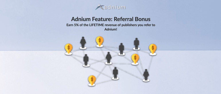 Adnium Feature: Referral Bonus