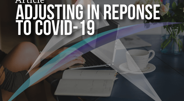 adjusting in response to COVID-19