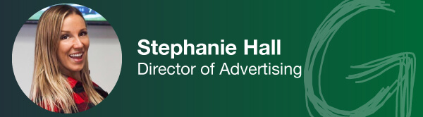 Stephanie Hall - Director of Advertising